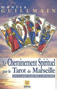 Le cheminement spirituel à travers le tarot de Marseille : les 22 lames majeures à détacher