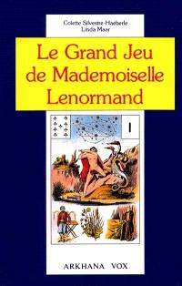 Le Grand Jeu de mademoiselle Lenormand : symbolisme et interprétation