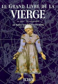 Le grand livre de la Vierge : 22 août-22 septembre