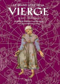 Le grand livre de la Vierge : 24 août-23 septembre