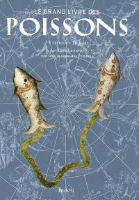 Le grand livre des Poissons : 19 février-20 mars