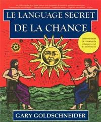 Le langage secret de la chance