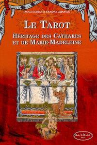 Le tarot : héritage des cathares et de Marie-Madeleine