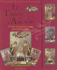 Le tarot de l'amour : un livre et un jeu de 25 cartes pour prédire l'amour