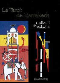 Le tarot de Marrakech : renaît de ses cendres...