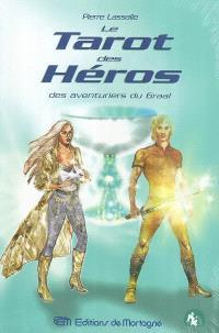Le tarot des héros des aventuriers du Graal