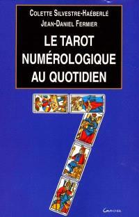 Le tarot numérologique au quotidien