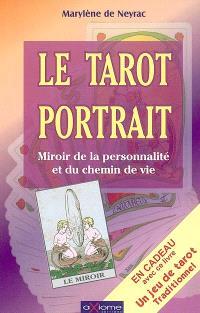 Le tarot portrait : miroir de la personnalité et du chemin de vie