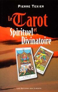 Le tarot spirituel et divinatoire