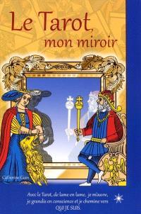 Le tarot, mon miroir