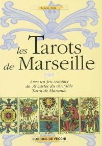 Les tarots de Marseille : avec un jeu complet de 78 cartes du véritable tarot de Marseille