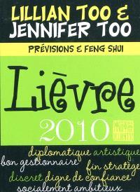 Lièvre 2010 : prévisions et feng shui
