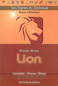 Lion : 23 juillet-22 août : caractère, chance, amour, les prévisions pour 2005