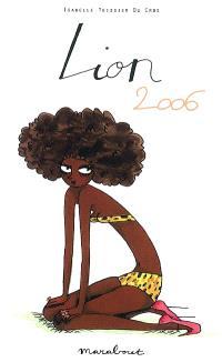 Lion, 22 juillet-23 août : horoscope 2006
