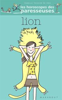 Lion, 22 juillet-23 août : horoscope 2007