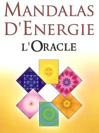 Mandalas d'énergie : l'oracle : tirages et interprétations
