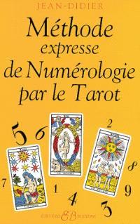 Méthode express de numérologie par le tarot