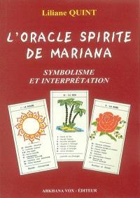 Oracle spirite de Mariana : symbolisme, interprétation et méthodes de tirages de l'oracle spirite de Mariana