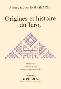 Origines et histoire du tarot : le tarot médiéval, éléments de tarologie