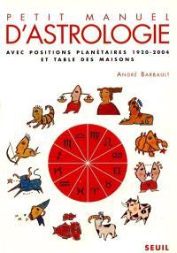 Petit manuel d'astrologie