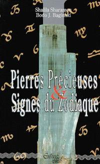 Pierres précieuses et signes du zodiaque : le pouvoir secret des pierres précieuses et leur relation avec les douzes signes du zodiaque