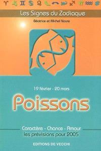 Poissons : 19 février-20 mars : caractère, chance, amour, les prévisions pour 2005