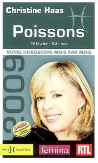 Poissons 2009 : 19 février-20 mars