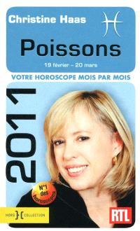 Poissons 2011 : 19 février-20 mars : votre horoscope mois par mois