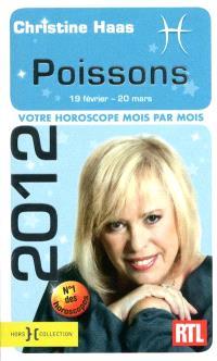 Poissons 2012 : 19 février-20 mars : votre horoscope mois par mois