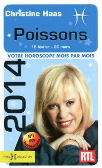 Poissons 2014 : 19 février-20 mars : votre horoscope mois par mois