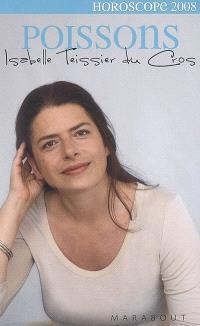 Poissons, 19 février-21 mars : portrait astrologique, affinités avec les autres signes, vos enjeux en 2008