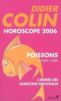 Poissons, douzième signe du zodiaque, 19 ou 20 février-20 ou 21 mars : horoscope 2006