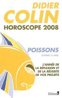 Poissons, douzième signe du zodiaque, 19 ou 20 février-20 ou 21 mars : l'année de la réflexion et de la réussite de vos projets : horoscope 2008