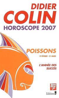 Poissons, douzième signe du zodiaque, 19 ou 20 février-20 ou 21 mars : l'année du succès : horoscope 2007