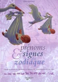 Prénoms & signes du zodiaque : choisir le prénom de son enfant en fonction des caractéristiques de son signe