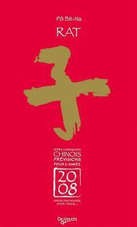 Rat : votre horoscope chinois, prévisions pour l'année 2008