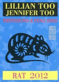 Rat 2012 : prévisions & feng shui