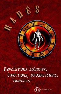 Révolutions solaires, directions, progressions, transits