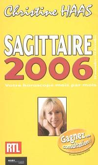 Sagittaire 2006 : 22 novembre-22 décembre
