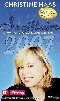 Sagittaire 2007 : 22 novembre-22 décembre