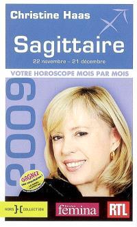 Sagittaire 2009 : 22 novembre-21 décembre