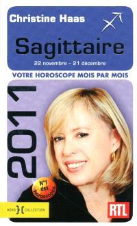 Sagittaire 2011 : 22 novembre-21 décembre : votre horoscope mois par mois