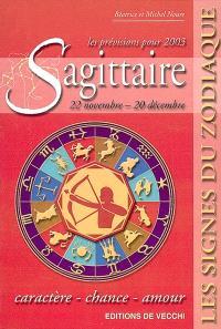 Sagittaire, 22 novembre-20 décembre, les prévisions pour 2003 : caractère, chance, amour
