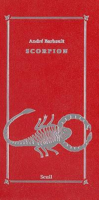 Scorpion (23 octobre-21 novembre)