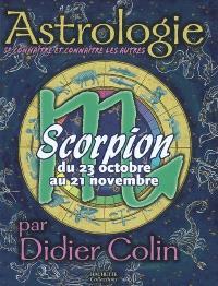 Scorpion, du 23 octobre au 21 novembre