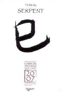 Serpent : votre horoscope chinois, prévisions pour l'année 2007