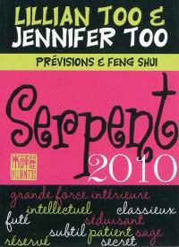 Serpent 2010 : prévisions et feng shui