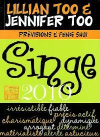 Singe 2010 : prévisions & feng shui