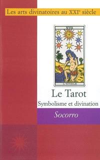 Symbolisme et divination par le tarot