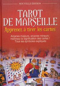 Tarot de Marseille : apprenez à tirer les cartes